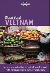 : Lonely Planet World Food Vietnam