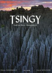 Olivier Grunewald -  David Wolozan: Tsingy : Forêt de pierres - Madagascar - Altus