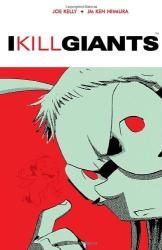 Joe Kelly: I Kill Giants