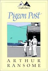 Arthur Ransome: Pigeon Post (Godine Storyteller)