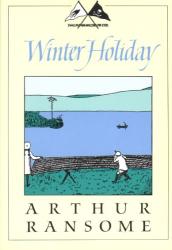 Arthur Ransome: Winter Holiday (Godine Storyteller)