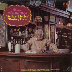 Arthur Fiedler - Those Were The Days