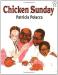 Patricia Polacco: Chicken Sunday