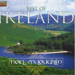 Noel Mcloughlin - Best of Ireland: 20 Songs & Tunes