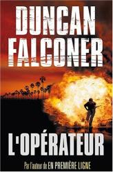Duncan Falconer: L'opérateur