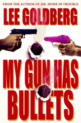 : My Gun Has Bullets