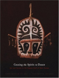 Robert L. Welsch, Virginia-Lee Webb, Sebastian Haraha: Coaxing the Spirits to Dance:
