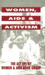 Act-Up Womens Caucus: Women, AIDS and Activism