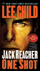 Lee Child: One Shot: A Jack Reacher Novel
