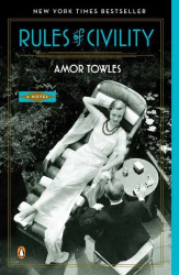 Amor Towles: Rules of Civility: A Novel