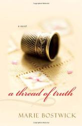 Marie Bostwick: A Thread of Truth