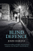 John Fairfax: Blind Defence