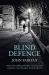 John Fairfax: Blind Defence