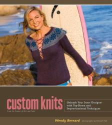 Wendy Bernard: Custom Knits