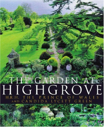 Candida Lycett Green: The Garden At Highgrove