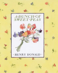 Henry Donald: A Bunch Of Sweet Peas