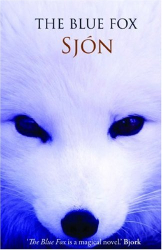 Sjon: The Blue Fox