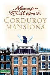 Alexander McCall Smith: Corduroy Mansions
