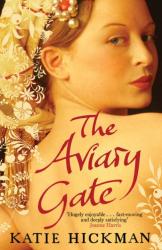 Katie Hickman: The Aviary Gate