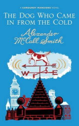 Alexander McCall Smith: The Dog Who Came In From The Cold