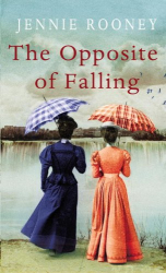 Jennie Rooney: The Opposite of Falling