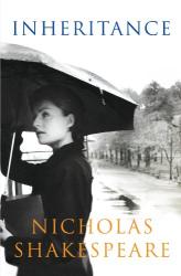 Nicholas Shakespeare: Inheritance