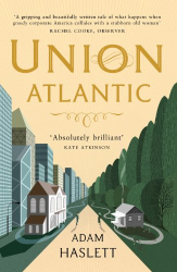 Adam Haslett: Union Atlantic
