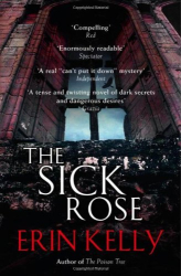 Erin Kelly: The Sick Rose