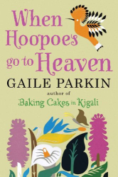 Gaile Parkin: When Hoopoes Go to Heaven