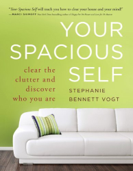 Stephanie Bennett Vogt: Your Spacious Self