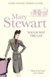 Lady Mary Stewart: Touch Not the Cat