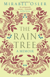 Mirabel Osler: The Rain Tree