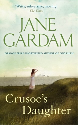 Jane Gardam: Crusoe's Daughter