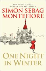 Simon Sebag Montefiore: One Night in Winter