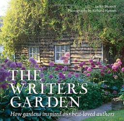Jackie Bennett: The Writer's Garden: How Gardens Inspired our Best-loved Authors