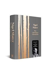 Nigel Slater: The Christmas Chronicles