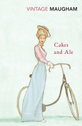 W. Somerset Maugham: Cakes And Ale