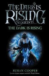 Susan Cooper: The Dark Is Rising