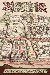 Beverley Nichols: Down the Garden Path