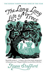 Fiona Stafford: The Long, Long Life of Trees