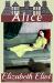 Elizabeth Eliot: Alice