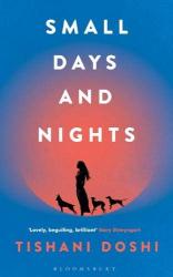 Tishani Doshi: Small Days and Nights