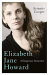 Artemis Cooper: Elizabeth Jane Howard: A Dangerous Innocence