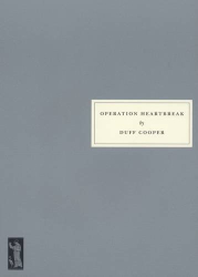 Duff Cooper: Operation Heartbreak