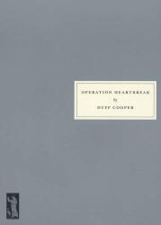 Duff Cooper: Operation Heartbreak
