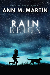 Ann M. Martin: Rain Reign (Ala Notable Children's Books. Middle Readers)
