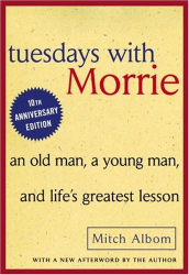Mitch Albom: Tuesdays with Morrie