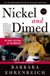Barbara Ehrenreich: Nickel and Dimed: On (Not) Getting By in America