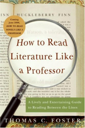 : How to Read Literature Like a Professor