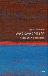 : Mormonism: A Very Short Introduction